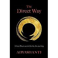 The Direct Way: Thirty Practices to Evoke Awakening