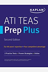 ATI TEAS Prep Plus: 2 Practice Tests + Proven Strategies + Online (Kaplan Test Prep) Kindle Edition