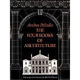 The Four Books of Architecture (Dover Architecture Book 1)