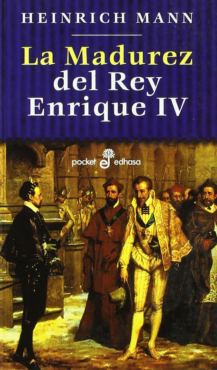 La madurez del rey Enrique IV (Pocket)