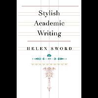 Stylish Academic Writing (English Edition)