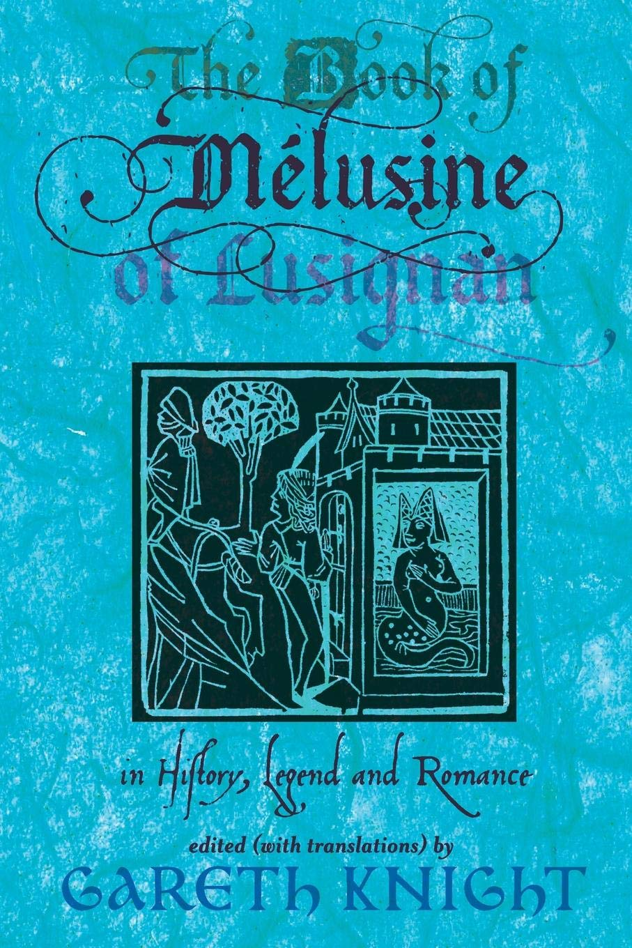 The Book of Melusine of Lusignan