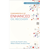 Fundamentals of Enhanced Oil Recovery (English Edition)