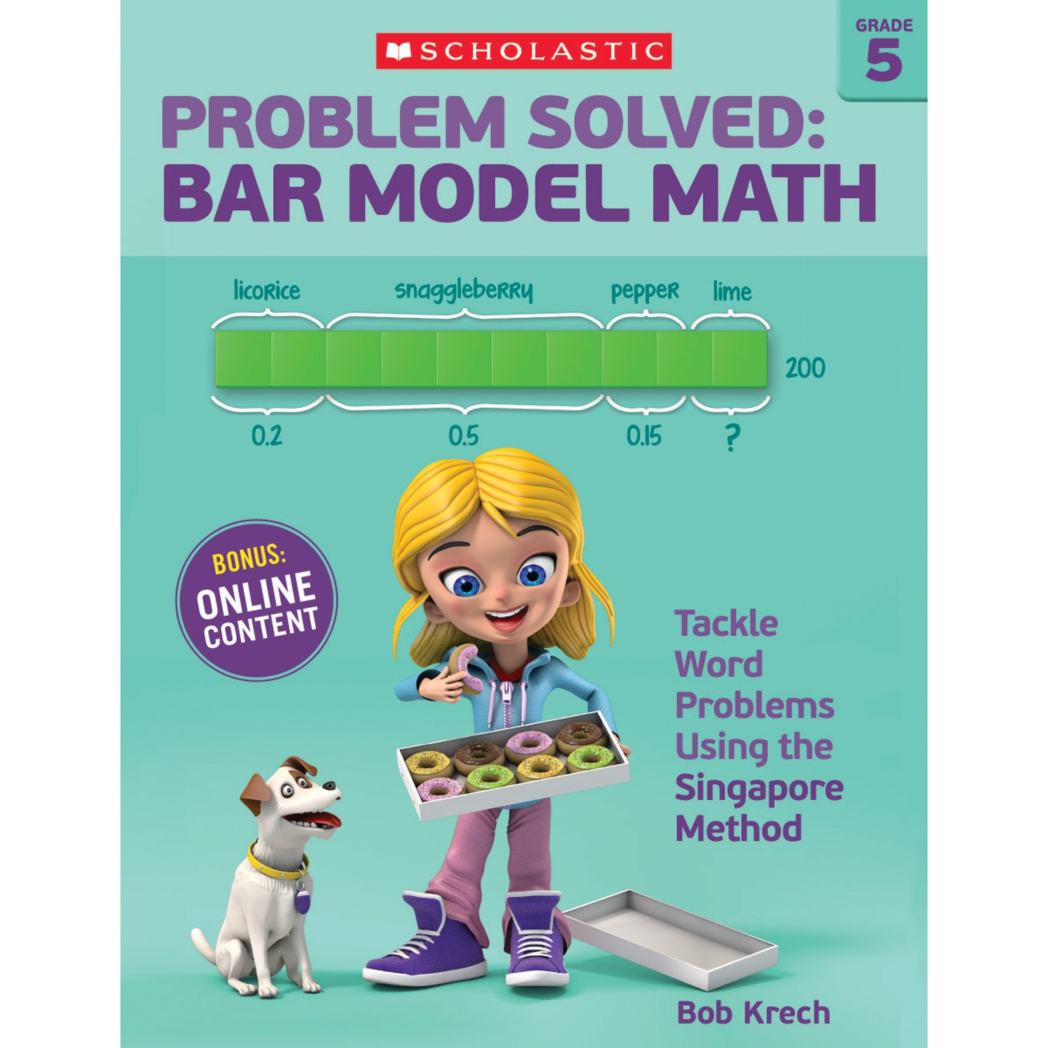 Download Problem Solved: Bar Model Math Grade 5: Tackle Word Problems Using the Singapore Method ebook