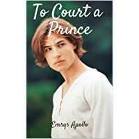 To Court a Prince (English Edition)