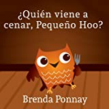 Quien viene a cenar, Pequeno Hoo (Xist Kids Spanish Books) (Spanish Edition