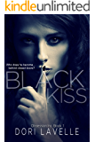 Black Kiss: A Dark Romantic Thriller (Obsession Inc. Book 1)