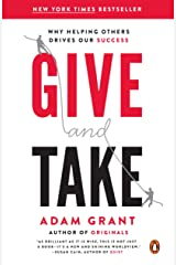 Give and Take: Why Helping Others Drives Our Success Kindle Edition
