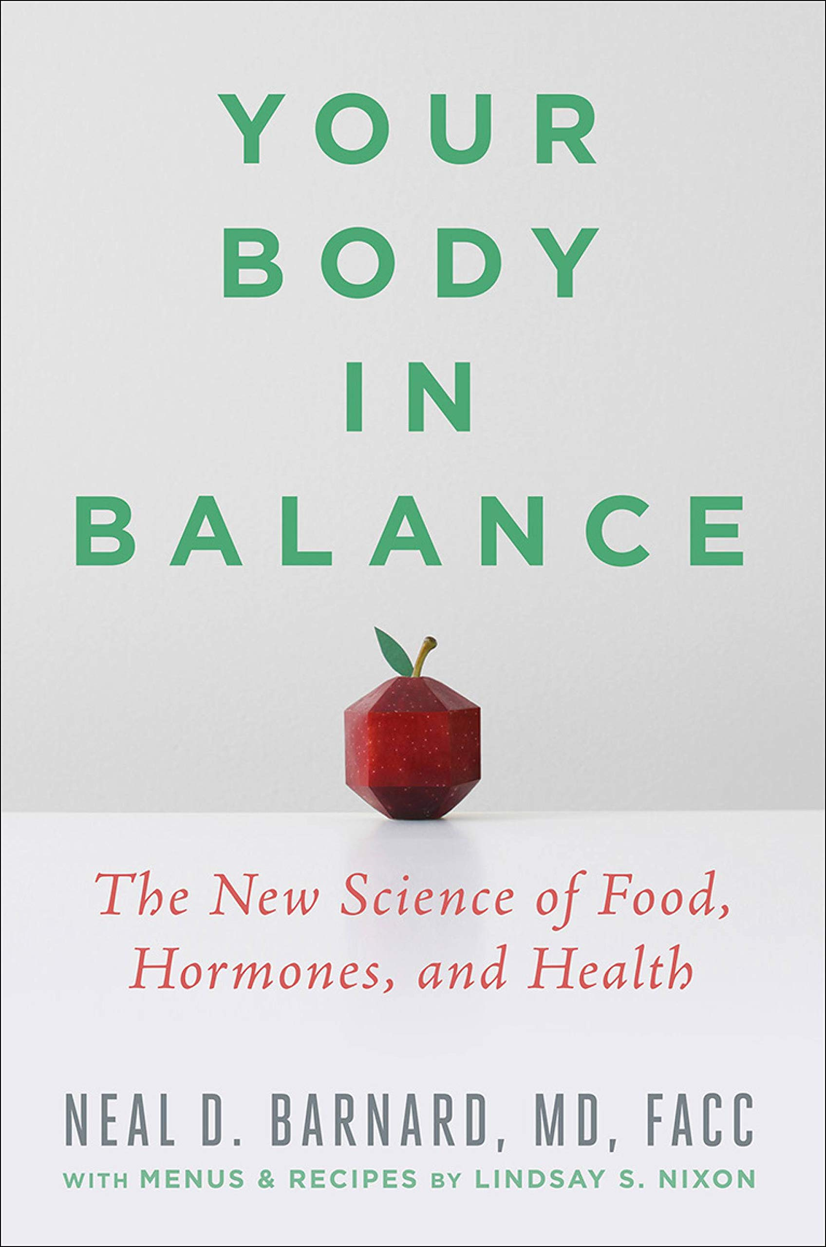 Your Body In Balance  The New Science Of Food Hormones And Health  English Edition