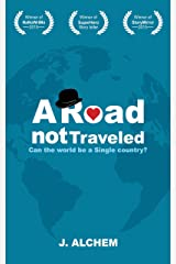 A Road Not Traveled Kindle Edition