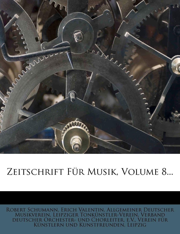 Zeitschrift Fur Musik, Volume 8... (German Edition) pdf