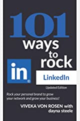 101 Ways to Rock LinkedIn : Updated Edition Kindle Edition