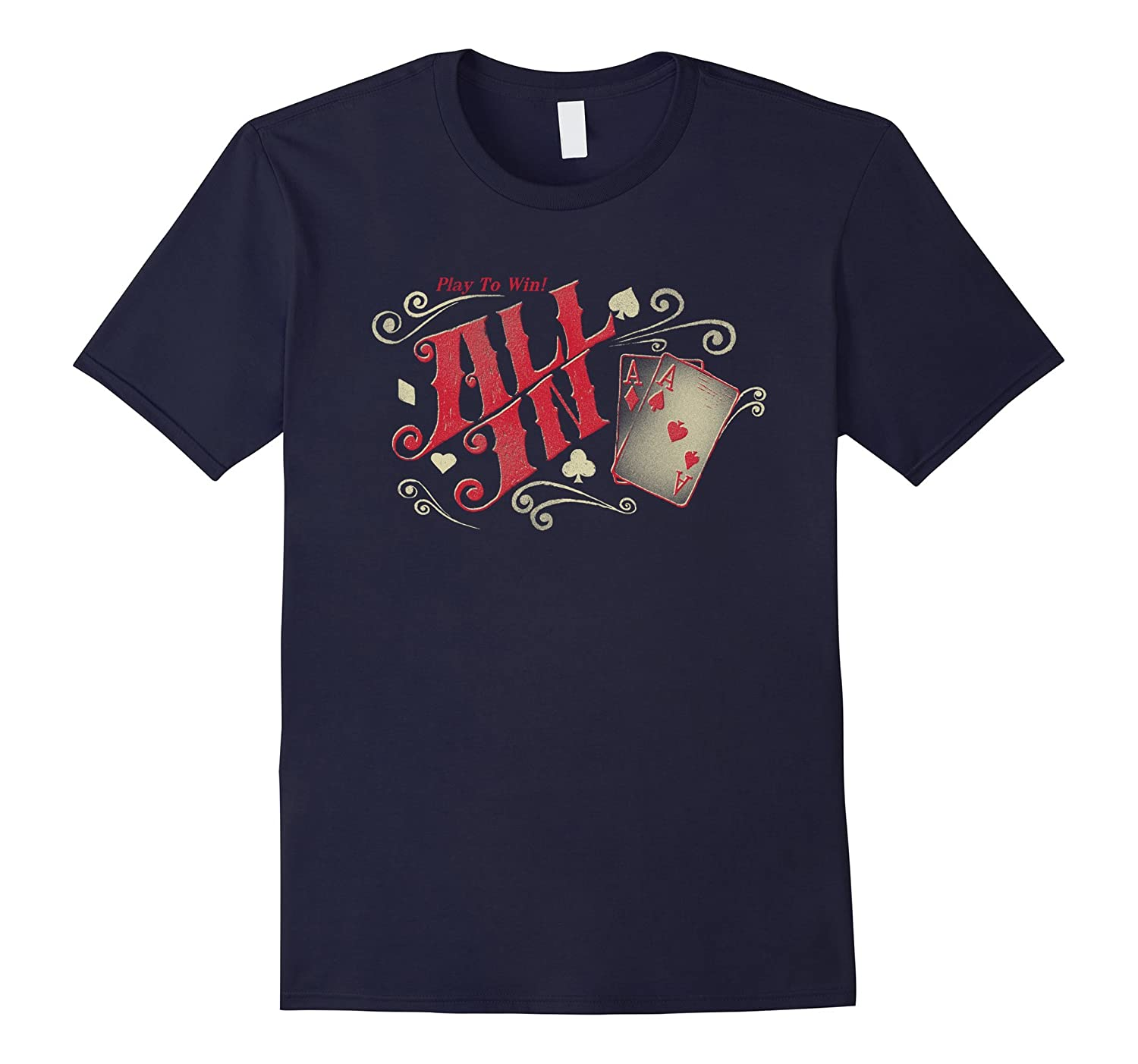 ALL IN, Poker Player T-shirt-CL