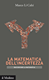 La matematica dell'incertezza (Intersezioni)
