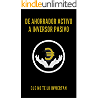 De ahorrador activo a inversor pasivo