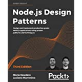 Node.js Design Patterns: Design and implement production-grade Node.js applications using proven patterns and techniques, 3rd