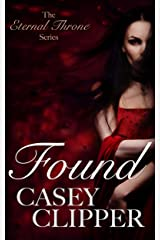 Found (The Eternal Throne Series Book 1) Kindle Edition