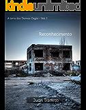 Reconhecimento (A Terra das Damas Cegas Livro 1)