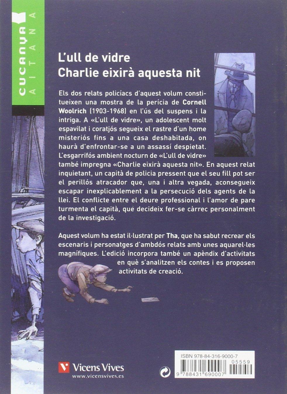 Lull De Vidre. Charlie .... - Aitana Col.lecció Cucanya Aitana - 9788431690007: Amazon.es: Woolrich, Cornell, Santamaria España, Josep, Tharrats Pascual, Agustin