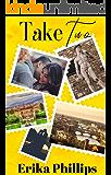 Take Two: Second Chance Romance