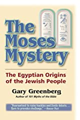 The Moses Mystery: The Egyptian Origins of the Jewish People Paperback