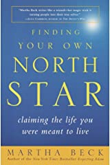 Finding Your Own North Star: Claiming the Life You Were Meant to Live Paperback