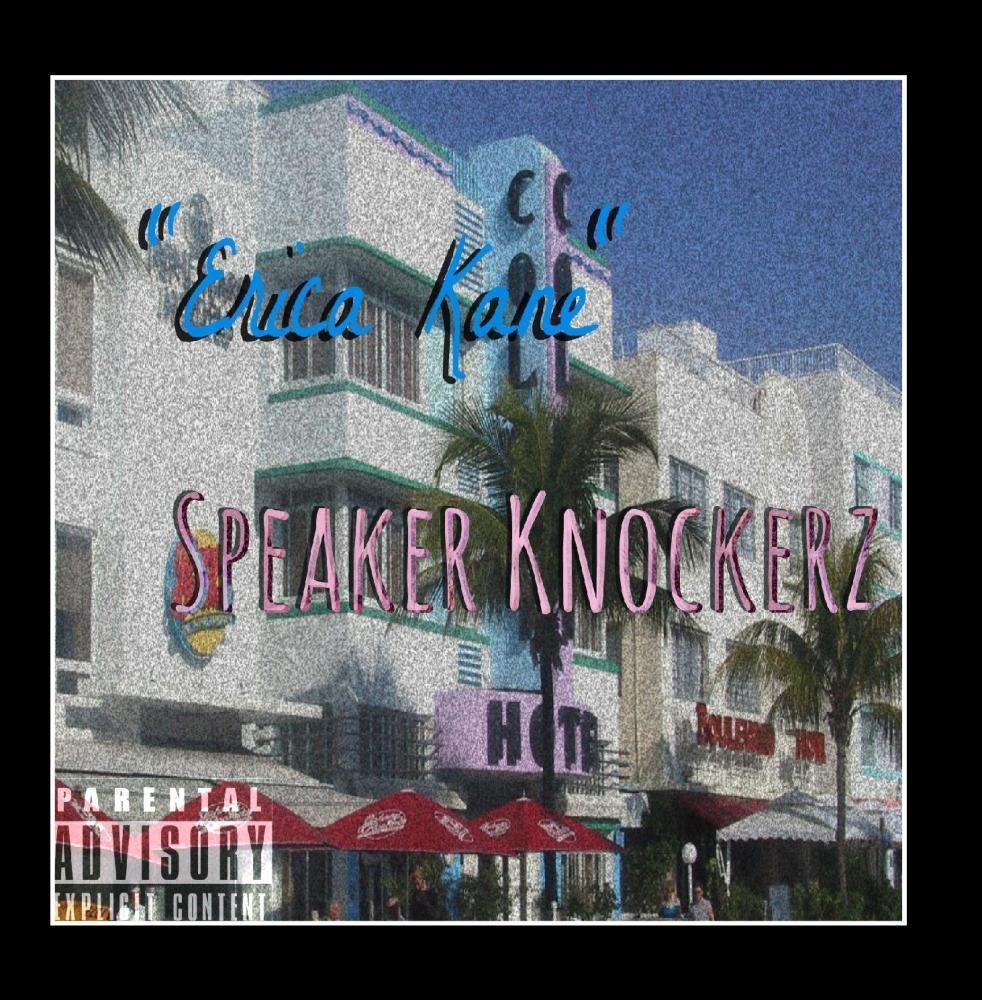 Speaker Knockerz - Erica Kane - Amazon.com Music