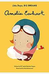 Amelia Earhart (Little People, Big Dreams) Kindle Edition