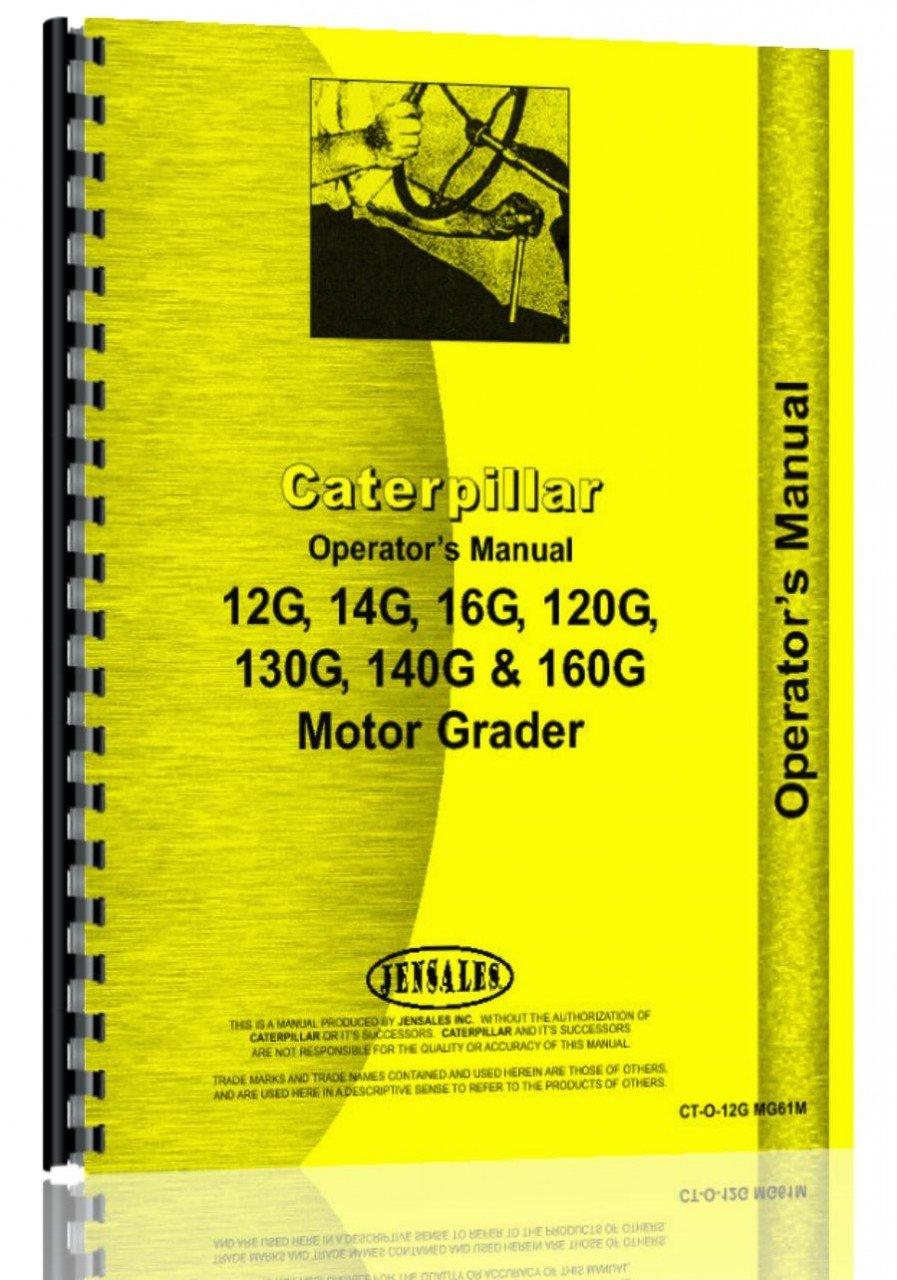Download Caterpillar 12G Grader Operators Manual (SN# 61M1-61M8400) pdf epub