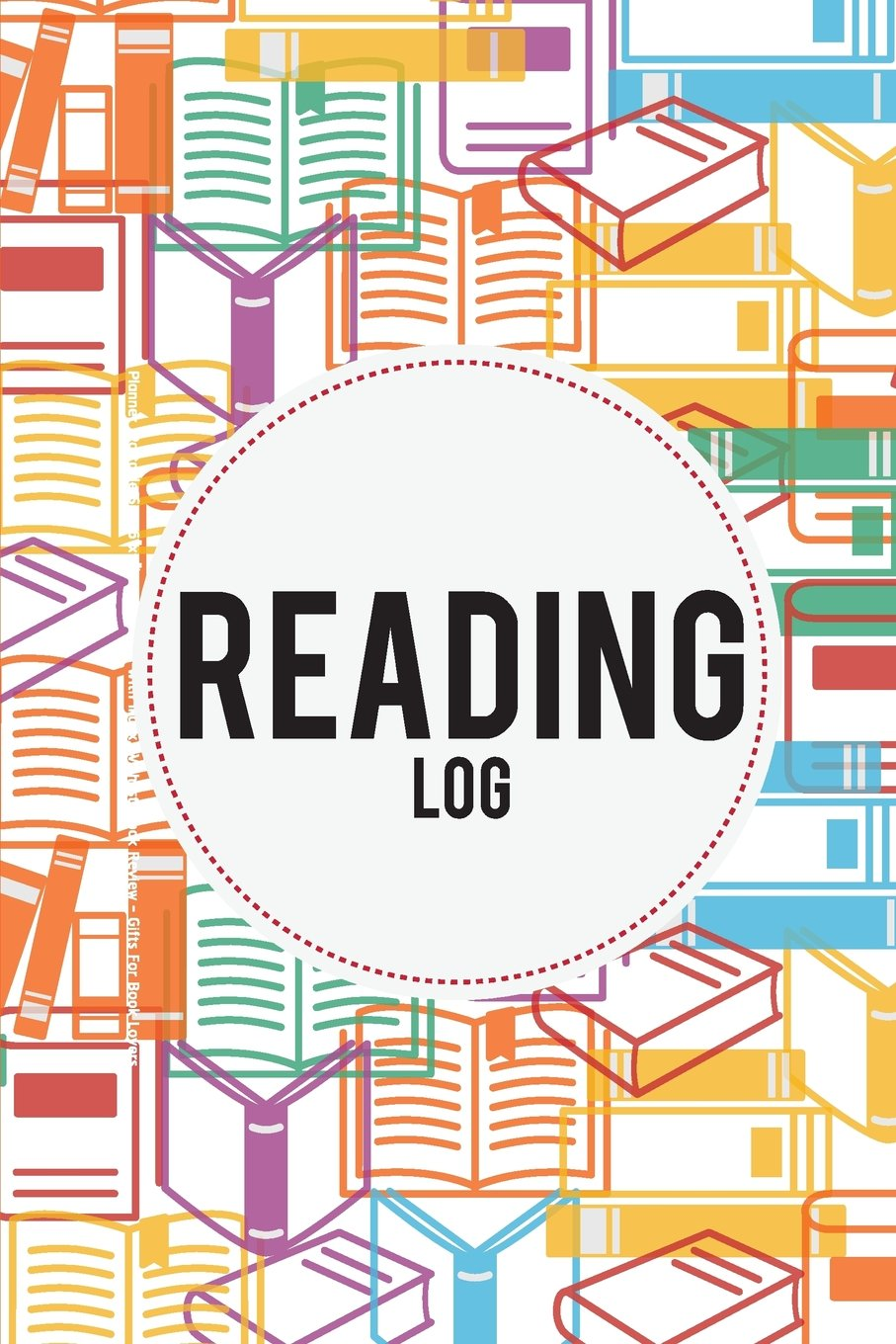 "Read Online Reading Log: Book Reading Planner (Portable Size 6""x9"") - 108 Pages With Index, Wishlist, Book Review - Gifts For Book Lovers: Reading Journal (Volume 3) pdf epub"
