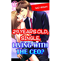 29 years old, Single, Living with the CEO? Vol.1 (TL Manga)