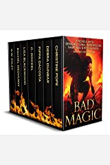 Bad Magic: 7 Novels of Demons, Djinn, Witches, Warlocks, Vampires, and Gods Gone Rogue Kindle Edition