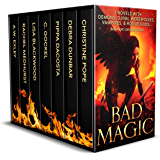 Bad Magic: 7 Novels of Demons, Djinn, Witches, Warlocks, Vampires, and Gods Gone Rogue (English Edition)
