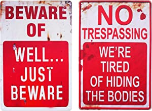 CVNDKN No Trespassing We're Tired of Hiding The Bodies & Beware of Well Just Beware. Retro Chic Funny Metal Tin Sign for Outdoor Yard Signs or Indoor Home Decor & Halloween Decor Signs-2 PCS