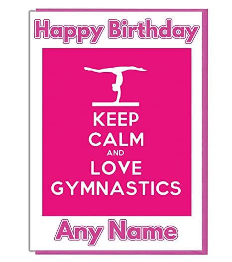 Pink Keep Calm And Love Gymnastics Personalised Birthday Card Add