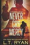 Never Cry Mercy: Volume 10