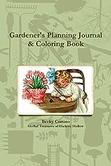 Gardener's Planning Journal & Coloring Book Paperback
