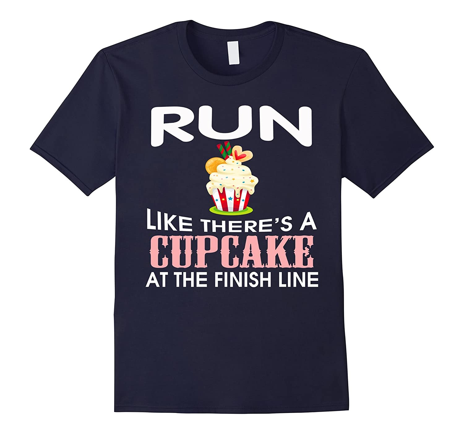 Women's Run Like There's A Cupcake At The Finish Line TShirt-RT