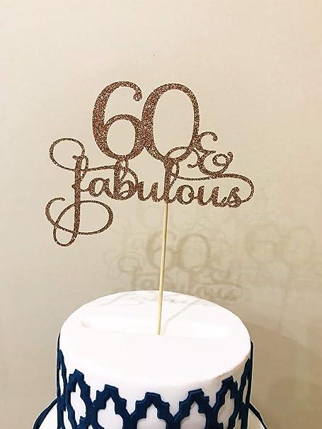 Torta Compleanno 60.Soprammobile Topper Per Torta Per 60 Compleanno 60 Compleanno 60 Compleanno Amazon It Casa E Cucina