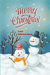 Merry Christmas Card Address Book: Mailing Address Log Book and 10 Year Christmas Card Tracker With Tabs (Snowmen) Paperback
