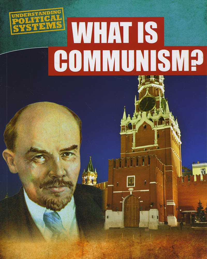Download What Is Communism? (Understanding Political Systems) ebook