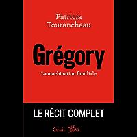 Grégory - La machination familiale