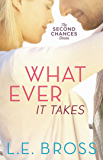 Whatever It Takes (The Second Chances Series Book 2)