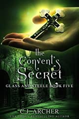 The Convent's Secret (Glass and Steele Book 5) Kindle Edition