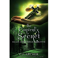 The Convent's Secret (Glass and Steele Book 5)