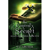 The Convent's Secret (Glass and Steele Book 5) (English Edition)