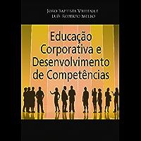 Educação Corporativa e Desenvolvimento de Competências: Da Estratégia à Operação