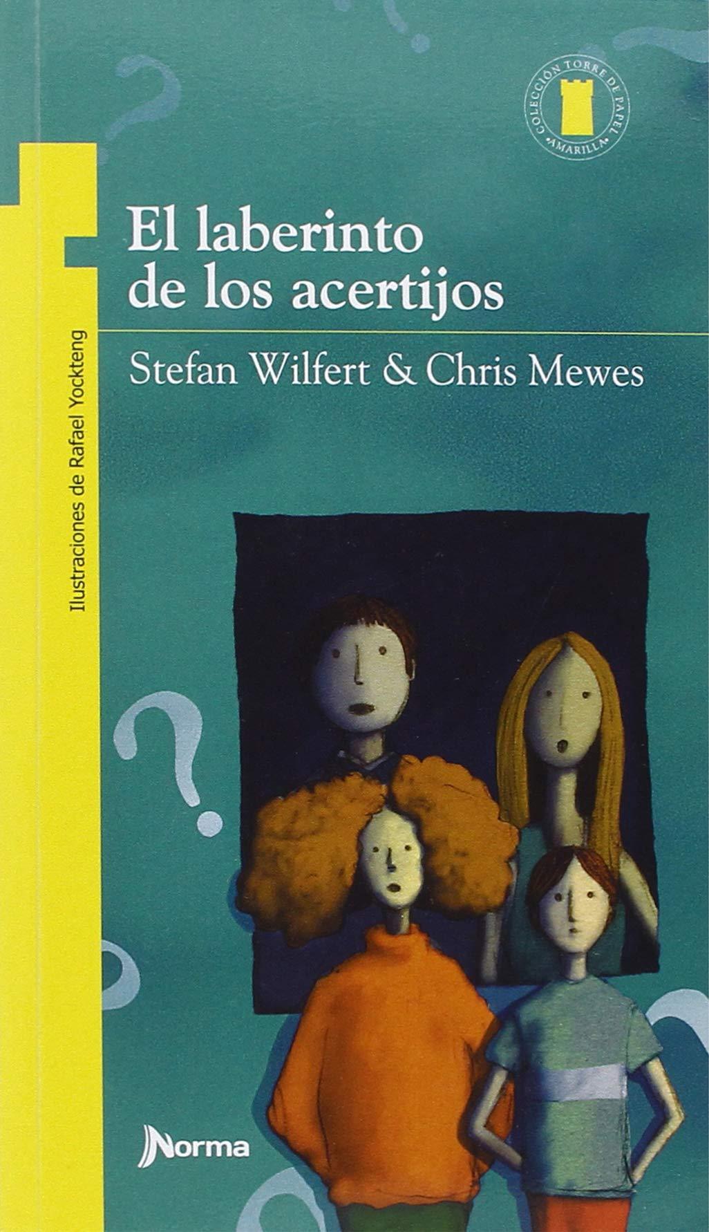 El Laberinto de Los Acertijos (Torre de Papel Amarilla) (Spanish Edition) (Spanish) Paperback – July 15, 2018