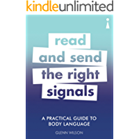 A Practical Guide to Body Language: Read & Send the Right Signals (Practical Guide Series)
