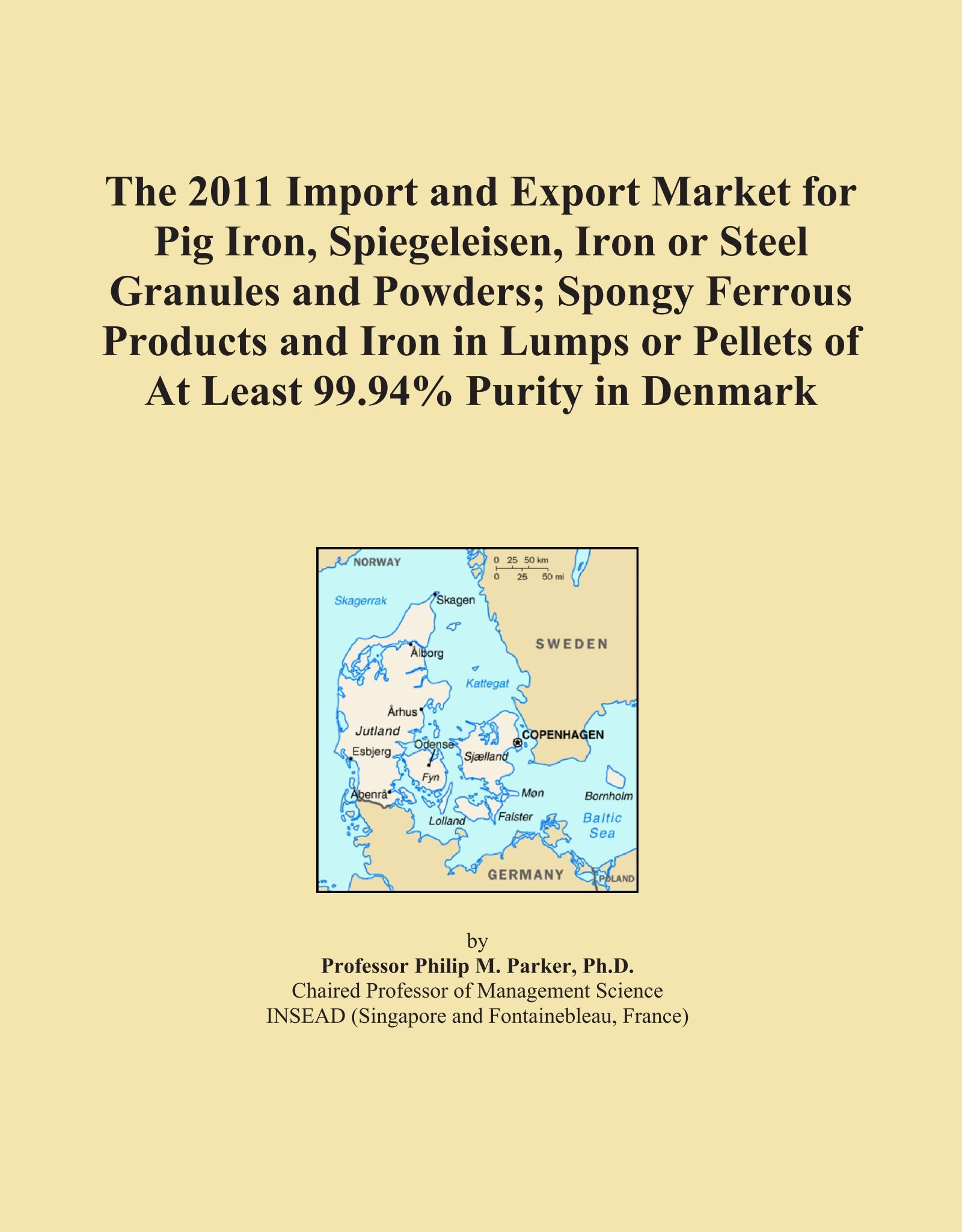 Download The 2011 Import and Export Market for Pig Iron, Spiegeleisen, Iron or Steel Granules and Powders; Spongy Ferrous Products and Iron in Lumps or Pellets of At Least 99.94% Purity in Denmark PDF